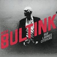 PETER BULTINK - AUX LARMES CITOYENS 1