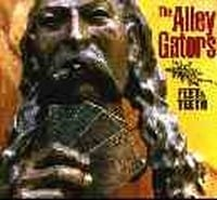 THE ALLEY GATORS - FEET & TEETH  1