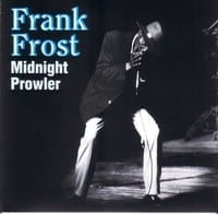 FRANK FROST - MIDNIGHT PROWLER 1