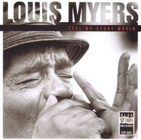 LOUIS MYERS - TELL MY STORY MOVIN' 1