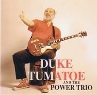 DUKE TUMATOE & HIS POWER TRIO - DR