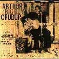 ARTHUR 'BIG BOY' CRUDUP - THE VERY BEST SONGS  1