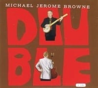 MICHAEL JEROME BROWN - DOUBLE  1