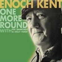 ENOCH KENT - ONE MORE ROUND 1