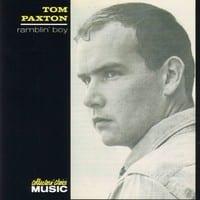 TOM PAXTON - RAMBLIN' BOY 1