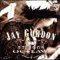 JAY GORDON - 6 STRINGS OUTLAW  1