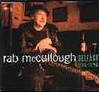 RAB MCCULLOUGH - BELFAST BREAKDOWN  1