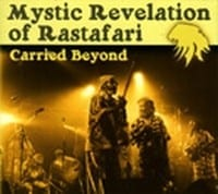 MYSTIC REVELATION OF RASTAFARI - CARRIED BEYOND   1
