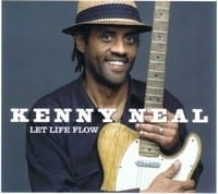 KENNY NEAL - LET LIFE FLOW 1