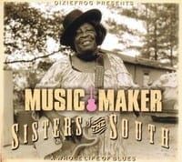 VARIOUS - SISTERS OF THE SOUTH ? MUSIC MAKER A WHOLE LIFE OF BLUES  1