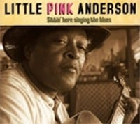 LITTLE PINK ANDERSON - SITTING HERE SINGING THE BLUES  1