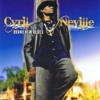 CYRIL NEVILLE - BRAND NEW BLUES 1