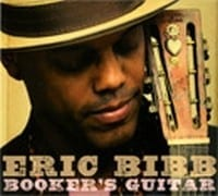 ERIC BIBB - BOOKER?S GUITAR  1