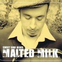 MALTED MILK - SWEET SOUL BLUES  1