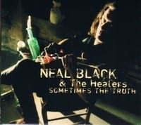 NEAL BLACK & THE HEALERS ? SOMETIMES THE TRUTH 1