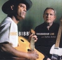 ERIC BIBB with STAFFAN ASTNER - TROUBADOUR LIVE!  1