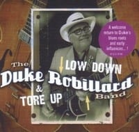 THE DUKE ROBILLARD BAND ? LOW DOWN & TORE UP  1
