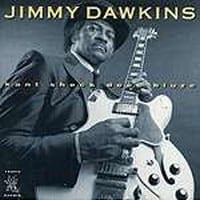 JIMMY DAWKINS - KANT SHECK DEES BLUZE 1