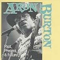 ARON BURTON - PAST, PRESENT, FUTURE 1