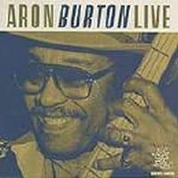 ARON BURTON - LIVE 1