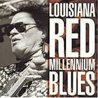 LOUISIANA RED - MILLENNIUM BLUES 1