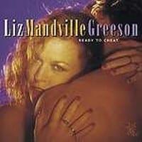 LIZ MANDVILLE GREESON - READY TO CHEAT 1