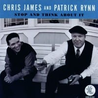 CHRIS JAMES & PATRICK RYNN - STOP AND THINK ABOUT IT  1