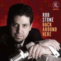ROB STONE - BACK AROUND HERE  1