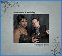 BRAITHWAITE & WHITELEY - NIGHT BIRD BLUES  1