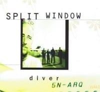 SPLIT WINDOW - DIVER / WAKE UP - 2 TRACK SINGLE 1