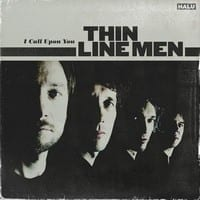 THIN LINE MEN - I CALL UPON YOU - CD SINGLE 1