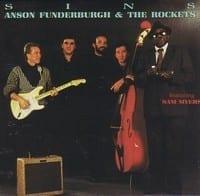 ANSON FUNDERBURGH & THE ROCKETS - SINS  1