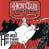 HOT CLUB OF COWTOWN ? SWINGIN? STAMPEDE HOT JAZZ 1