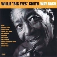 "WILLIE ""BIG EYES"" SMITH - LOVE AND FEAR  1"