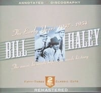 BILL HALEY - THE EARLY YEARS 1947-1954   1