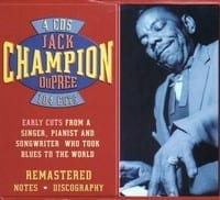 CHAMPION JACK DUPREE - EARLY CUTS FROM A SINGER, PIANIST AND SONGWRITER WHO TOOK BLUES TO THE WORLD, 4 CD  1