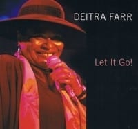 DEITRA FARR - LET IT GO !  1