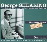 GEORGE SHEARING - THE EARLY YEARS ? 5 CD 1