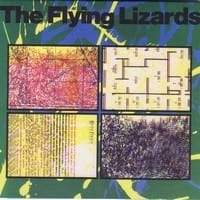 THE FLYING LIZARDS 1