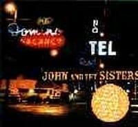 JOHN AND THE SISTERS 1