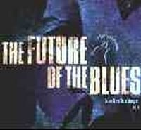 VARIOUS - THE FUTURE OF THE BLUES - VOL 2  1
