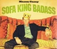 MASON CASEY - SOFA KING BADASS  1
