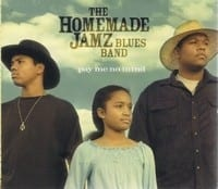 THE HOMEMADE JAMZ BLUES BAND ? PAY ME NO MIND 1