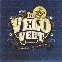 LE VELO VERT - LE GRAND JACUZZI DU BON DIEU - CD SINGLE 1