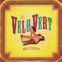 LE VELO VERT - RODE SCHOENEN - CD SINGLE 1