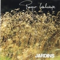 ROGER LAHAYE - JARDINS 1