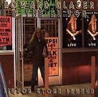 HOWARD GLAZER & THE EL 3's - LIQUOR STORE LEGEND  1