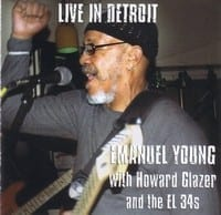 EMANUEL YOUNG WITH HOWARD GLAZER AND THE EL 34?s - LIVE IN DETROIT 1