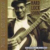 JOHN LEE GRANDERSON - HARD LUCK JOHN  1