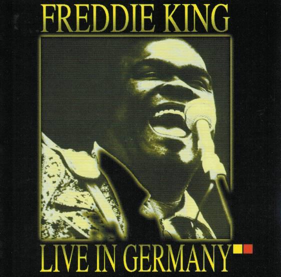 freddie king live in germany parsifal. Black Bedroom Furniture Sets. Home Design Ideas
